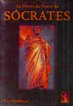 As Dores de Amor de Sócrates