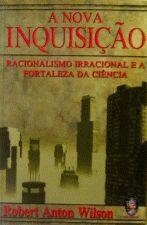 NOVA INQUISICAO, A