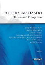 Politraumatizado - Tratamento Ortopédico