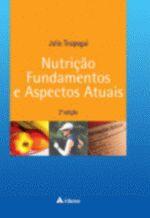 Nutriçao Fundamentos e Aspectos Atuais