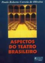 Aspectos do Teatro Brasileiro