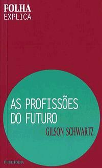 As Profissões do Futuro