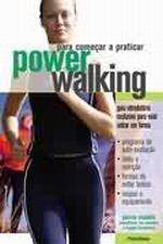 Para Começar a Praticar Power Walking