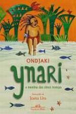 Ynari: A menina das cinco tranças