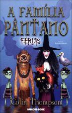 Família Pantano, A: Férias - Vol.6