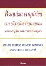 Pesquisa Empirica Em Ciencias Humanas - Com Enfase Em Comunicacao