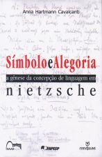 Símbolo e alegoria: a gênese da concepção de linguagem em Nietzsche