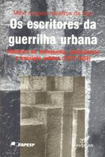 Escritores Da Guerrilha Urbana, Os