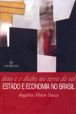 Deus e o Diabo na Terra do Sol - Estado e Economia no Brasil