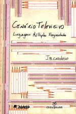 Cenario Televisivo - Linguagens Multiplas Fragmentadas