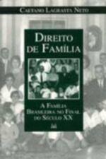 Direito de Familia a Familia Brasileira no Final do Seculo XX