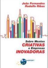 Sobre Mentes Criativas e Empresas Inovadoras