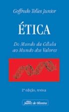 ética; do Mundo da Célula ao Mundo dos Valores