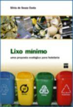 Lixo Minimo - Uma Proposta Ecologica para Hotelaria