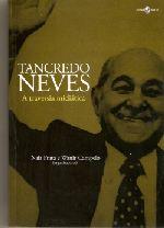 Tancredo Neves: A Travessia Midiática