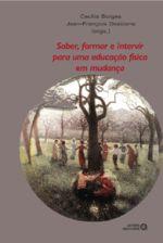 SABER, FORMAR E INTERVIR P/ UMA ED. FISICA EM MUDA