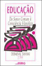 Educação: do Senso Comum à Consciência Filosófica 18a Ediçao