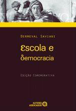 ESCOLA E DEMOCRACIA - EDICAO COMEMORATIVA