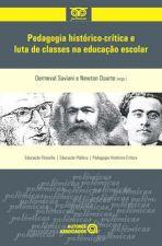 Pedagogia Histórico Crítica e Luta de Classes na Educacão Escolar