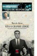 Viva o Grande Líder ! um Repórter Brasileiro na Coréia do Norte