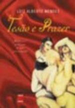 Tesão e Prazer - Memórias Eróticas de um Prisioneiro
