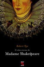Relato Intimo De Madame Shakespeare, O