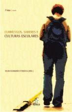 Curriculos Saberes e Culturas Escolares