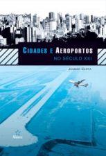 Cidades e Aeroportos no Seculo XXI