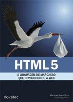 Html 5 a Linguagem de Marcação que Revolucionou a Web