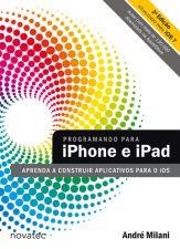 Programando para Iphone e Ipad - Aprenda a Construir ...