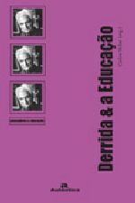 Derrida & a Educaçao