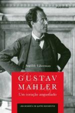 Gustav Mahler um Coração Angustiado