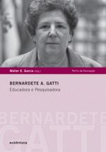 Bernardete A. Gatti Educadora e Pesquisadora