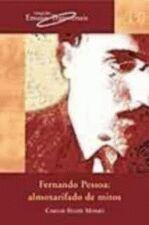 Fernando Pessoa:almoxarifado de Mitos