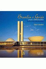 Brasilia e Goias - Cores e Sentimentos