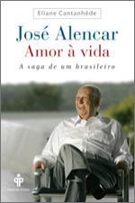 Jose Alencar - Amor a Vida