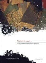 Artes da Palavra, As: Elementos Para uma Poética Marxista