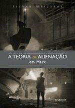 TEORIA DA ALIENACAO EM MARX