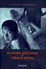 Filosofia, Ideologia e Ciência Social: Ensaios de Negação e Afirmação
