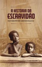 HISTORIA DA ESCRAVIDAO, A