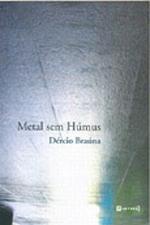METAL SEM HUMUS