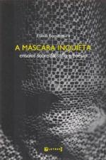 A Mascara Inquieta