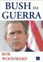 Bush Em Guerra