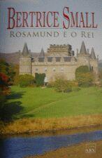 Rosamund e o Rei