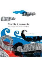 Convite a Navegacao uma Conversa Sobre Literatura Portuguesa