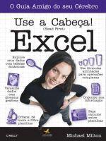 Use a Cabeca - Excel