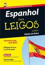 Espanhol Para Leigos - Edicão de Bolso