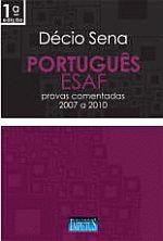 Portugues Esaf - Provas Comentadas 2007 a 20