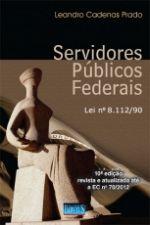 Servidores Públicos e Federais - Lei Nª 8.112/90