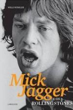 Mick Jagger E Os Rolling Stones - 1ª Ed. 2010